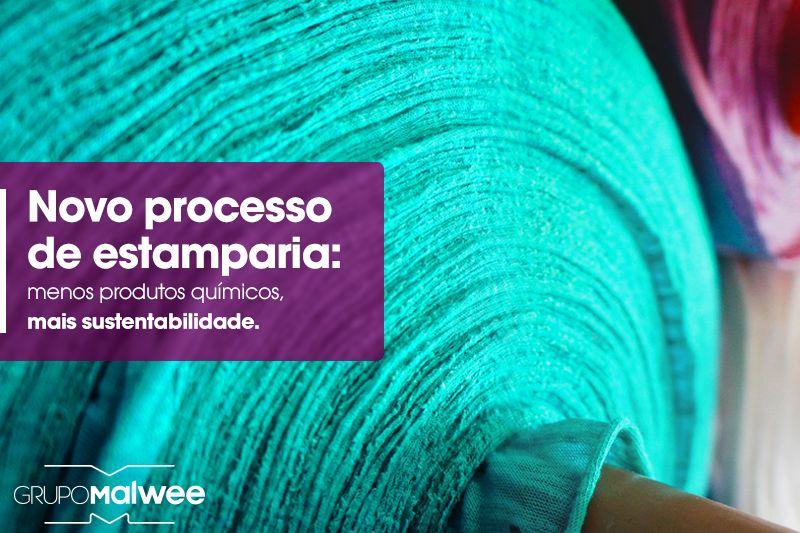 Novo processo de estamparia do Grupo Malwee: reduz o uso de produtos químicos e abre portas para uma indústria têxtil ainda mais sustentável