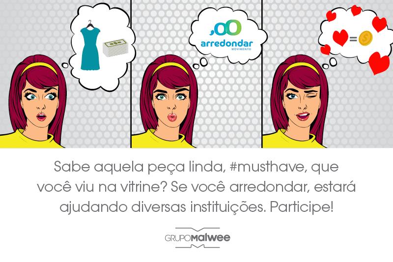 O Grupo Malwee é parceiro do Movimento Arredondar. Participe!