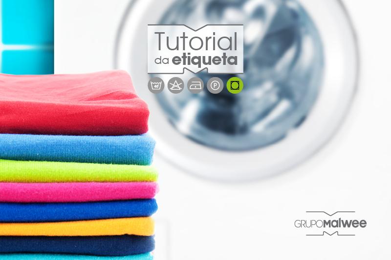 Tutorial da Etiqueta: Secagem - como conservar suas roupas?