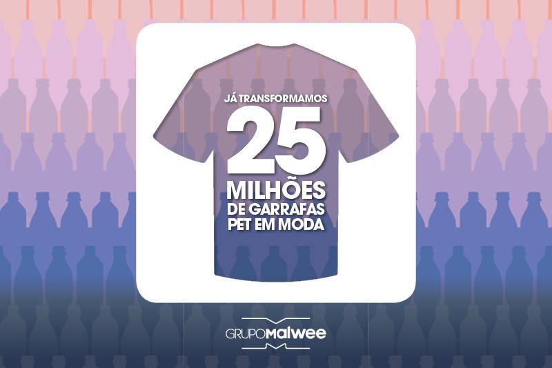 Malha PET: Entenda como já transformamos 25 milhões de garrafas em moda